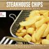 Steakhouse chips