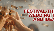 Festival-Themed Wedding Tips and Ideas