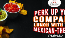 Perk Up Your Company Lunch With this Mexican-Themed Menu