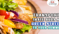 Transport Your Taste Buds And Add Greek Street Food To Your Summer Party