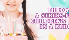 Throw a Stress-free Children's Party on a Budget
