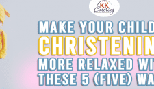 Make Your Child's Christening More Relaxed With These 5 Ways