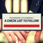 Planning a funeral? A check list to follow