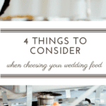 4 things to consider when choosing your wedding food