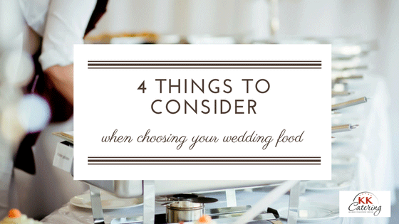 choosing your wedding food
