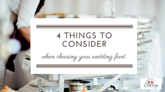 choosing your wedding food