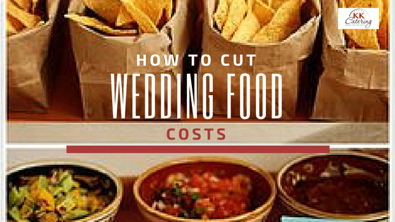how to cut wedding food costs
