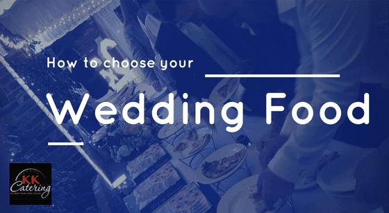 how to choose wedding food