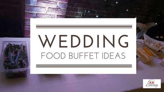 wedding food buffet ideas