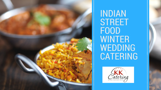 Indian Street Food Winter Wedding Catering