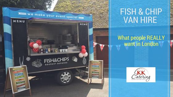 london fish and chip van hire