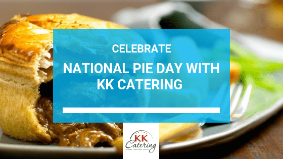 Celebrate National Pie Day With KK Catering