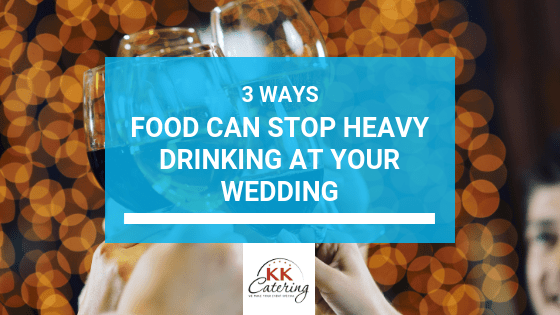 Blog Title Image - 3 Ways To Stop Heavy Drinking At your Wedding
