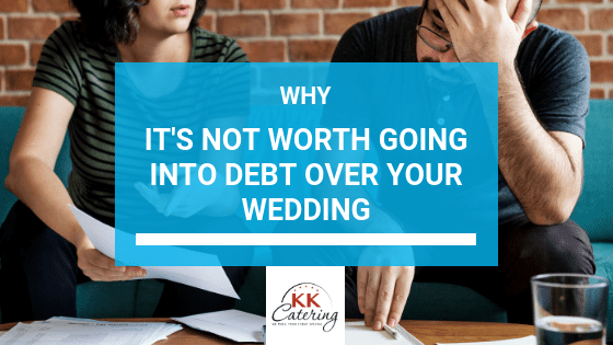 Blog Title Image - Why Its not Worth Going Into Debt Over your Wedding