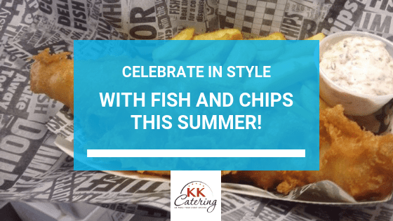 Blog Title: Celebrate Fish & Chips This Summer