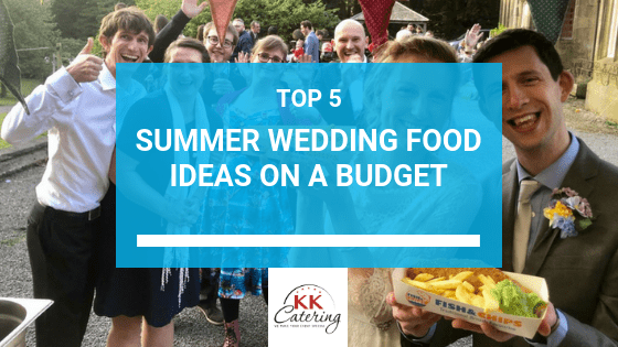 Summer Wedding Food Ideas On A Budget