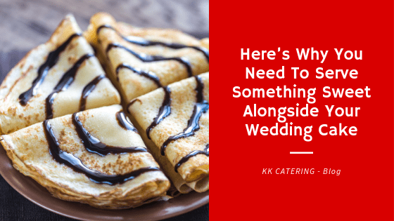 Here's Why You Need To Serve Something Sweet Alongside Your Wedding Cake