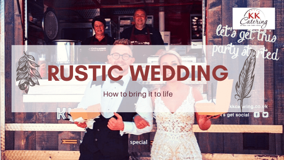 how to bring a rustic wedding to life
