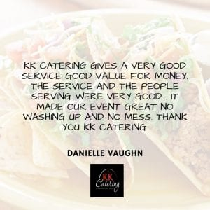 Mexican testimonial from KK Catering Customer