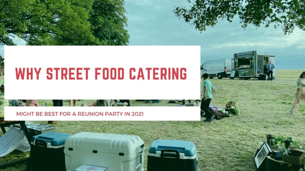street food party reunion 2021